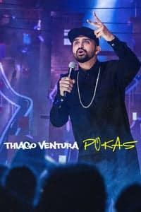Thiago Ventura: POKAS (2020)