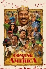 Nonton Film Coming 2 America (2021) Subtitle Indonesia Streaming Movie Download