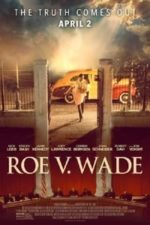 Nonton Film Roe v. Wade (2021) Subtitle Indonesia Streaming Movie Download