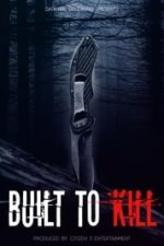 Nonton Film Built to Kill (2020) Subtitle Indonesia Streaming Movie Download
