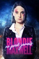 Nonton Film Blondie Maxwell ne perd jamais (2020) Subtitle Indonesia Streaming Movie Download