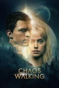 Nonton Film Chaos Walking (2021) Subtitle Indonesia Streaming Movie Download