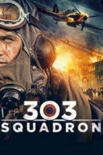 Nonton Film 303 Squadron (2018) Subtitle Indonesia Streaming Movie Download