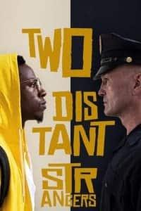 Two Distant Strangers (2020)