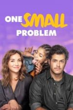 Nonton Film One Small Problem (2020) Subtitle Indonesia Streaming Movie Download