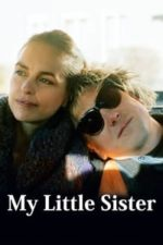 Nonton Film My Little Sister (2020) Subtitle Indonesia Streaming Movie Download
