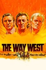 Nonton Film The Way West (1967) Subtitle Indonesia Streaming Movie Download