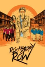 Nonton Film Rock Steady Row (2018) Subtitle Indonesia Streaming Movie Download