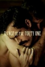 Nonton Film Dance of the Forty One (2020) Subtitle Indonesia Streaming Movie Download
