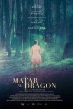 Nonton Film To Kill The Dragon (2019) Subtitle Indonesia Streaming Movie Download