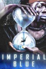 Nonton Film Imperial Blue (2019) Subtitle Indonesia Streaming Movie Download