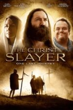Nonton Film The Christ Slayer (2019) Subtitle Indonesia Streaming Movie Download