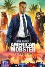 Nonton Film American Mobster: Retribution (2021) Subtitle Indonesia Streaming Movie Download