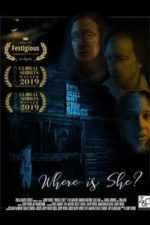 Where Is She? (2019)