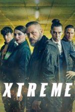 Nonton Film Xtreme (2021) Subtitle Indonesia Streaming Movie Download