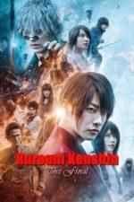 Nonton Film Rurouni Kenshin: The Final (2021) Subtitle Indonesia Streaming Movie Download