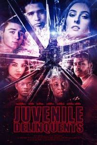 Juvenile Delinquents (2020)