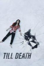Nonton Film Till Death (2021) Subtitle Indonesia Streaming Movie Download