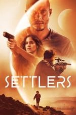 Nonton Film Settlers (2021) Subtitle Indonesia Streaming Movie Download