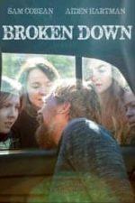 Nonton Film Broken Down (2021) Subtitle Indonesia Streaming Movie Download