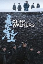 Nonton Film Cliff Walkers (2021) Subtitle Indonesia Streaming Movie Download