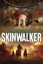Nonton Film Skinwalker (2021) Subtitle Indonesia Streaming Movie Download