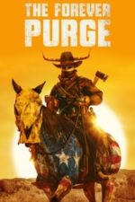 Nonton Film The Forever Purge (2021) Subtitle Indonesia Streaming Movie Download