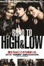 Nonton Film Road To High & Low (2016) Subtitle Indonesia Streaming Movie Download