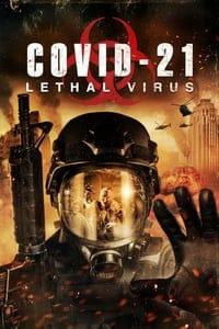 Nonton Film COVID-21: Lethal Virus (2021) Subtitle Indonesia Streaming Movie Download
