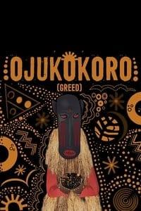 Ojukokoro (Greed) (2016)