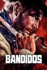 Nonton Film Bandidos (1967) Subtitle Indonesia Streaming Movie Download
