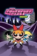 Nonton Film The Powerpuff Girls Movie (2002) Subtitle Indonesia Streaming Movie Download