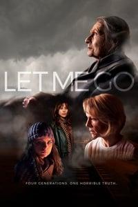Let Me Go (2018)