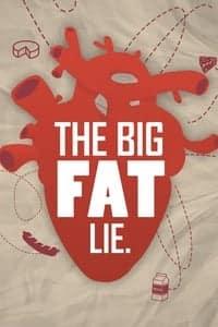 The Big Fat Lie (2018)