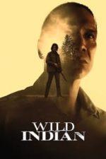 Nonton Film Wild Indian (2021) Subtitle Indonesia Streaming Movie Download