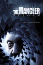 Nonton Film The Mangler Reborn (2005) Subtitle Indonesia Streaming Movie Download