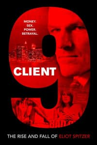 Client 9: The Rise and Fall of Eliot Spitzer (2010)