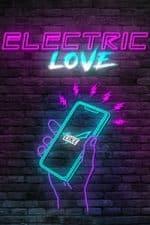 Nonton Film Electric Love (2018) Subtitle Indonesia Streaming Movie Download