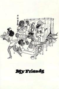 My Friends (1975)
