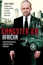 Nonton Film Gangster Ka: African (2015) Subtitle Indonesia Streaming Movie Download