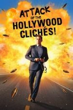 Nonton Film Attack of the Hollywood Clichés! (2021) Subtitle Indonesia Streaming Movie Download