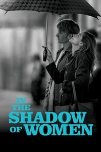 In the Shadow of Women (2015)