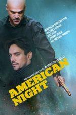 Nonton Film American Night (2021) Subtitle Indonesia Streaming Movie Download