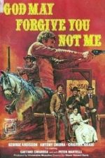 Nonton Film May God Forgive You… But I Won't (1968) Subtitle Indonesia Streaming Movie Download