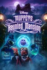 Nonton Film Muppets Haunted Mansion (2021) Subtitle Indonesia Streaming Movie Download