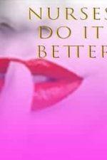 Nonton Film Nurses Do It Better (2017) Subtitle Indonesia Streaming Movie Download