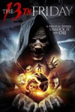 Nonton Film The 13th Friday (2017) Subtitle Indonesia Streaming Movie Download