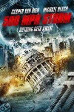 Nonton Film 500 MPH Storm (2013) Subtitle Indonesia Streaming Movie Download
