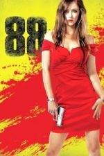 Nonton Film 88 (2015) Subtitle Indonesia Streaming Movie Download