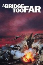 Nonton Film A Bridge Too Far (1977) Subtitle Indonesia Streaming Movie Download